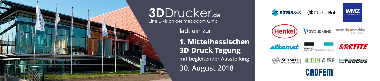 Kommen Sie uns besuchen zu unserer 1. Mittelhessiche 3D Druck Tagung mit begleitender Ausstellung in Butzbach am 30. August 2018