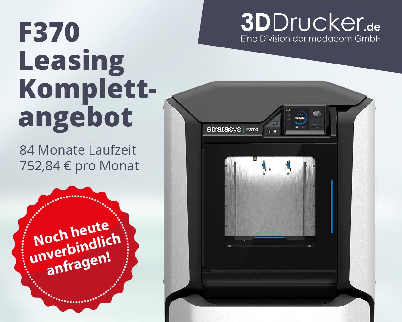 3D Druck Angebot   F370 Leasing Komplettangebot