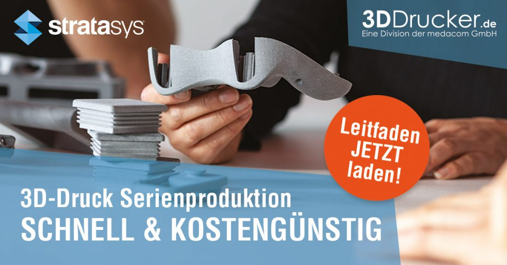 Leitfaden 3D-Druck Serienproduktion Schnell & Kostengünstig